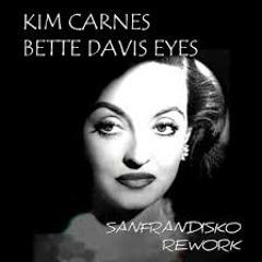 Bette Davis Eyes - Kim Carnes - SanFranDisko Re-Rub
