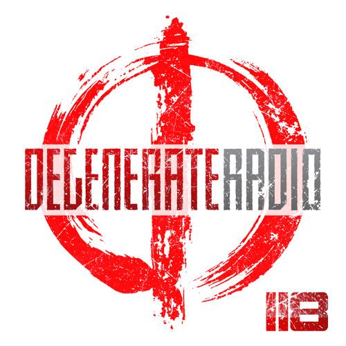 Degenerate Radio 118