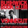 "BBC Podcast Ep 01 - Kurt Vonnegut's ""Man Without A Country"""