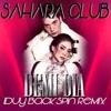 DEMI DIA # 17 SAHARA CLUB