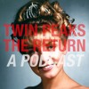 Twin Peaks The Return: Part 3, with Eloise Ross