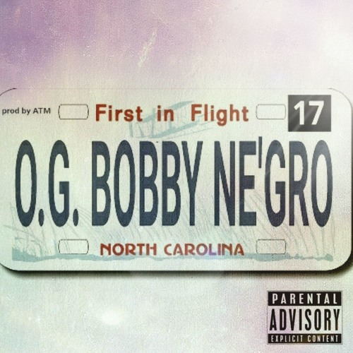 O.G. Bobby Ne'gro - First in Flight LP (prod by ATM)