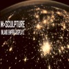 M< Sculpture- Hymn For The Luxor Sky (Demo for Download)