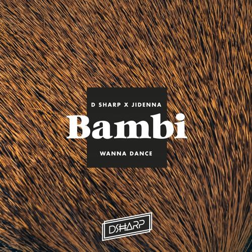BAMBI WANNA DANCE