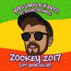 Yves Larock x Ento - Zookey 2k17 (ft. Roland Richards)
