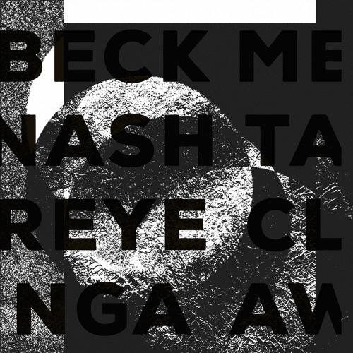 "Beck - Nash - Reyenga ""Metaclaw"" Offen Music 006 SNIPPETS"