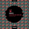 [FRKD016] DBass - Love Me Or Hate Me (Original Mix)