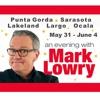 Mark Lowry - Florida Tour: May 31 - June 4, 2017
