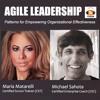 Agile Leadership Podcast - Episode 1 - with Maria Matarelli and Michael Sahota