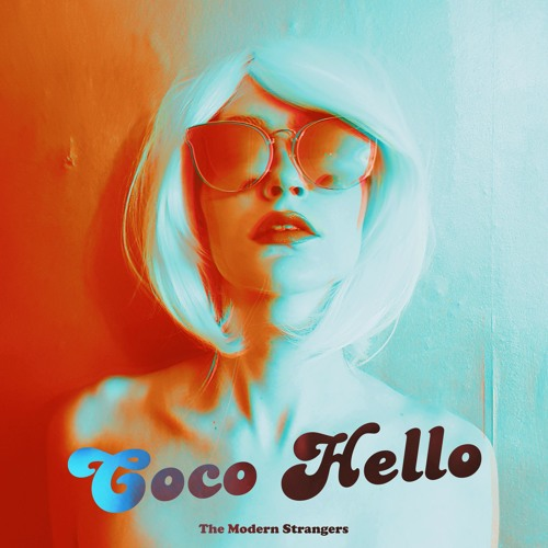 The Modern Strangers - Coco Hello
