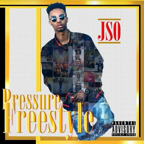 JSO - Pressure FREESTYLE (Prod. 3700)