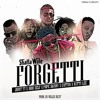 Shatta Wale Ft. Militants & Natty Lee & Pope Skinny - Forgetti