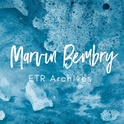 Marvin Bembry| When You Pray, Believe | ETR Archives