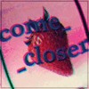 COME__CLOSER