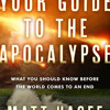 Your Guide to the Apocalypse by Matt Hagee, read by Matt Hagee