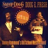 Snoop Dogg & Doug E. Fresh - La Di Da Di (Ronny Hammond's Old School Mess Around)