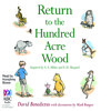 Return to the Hundred Acre Wood by A.A. Milne