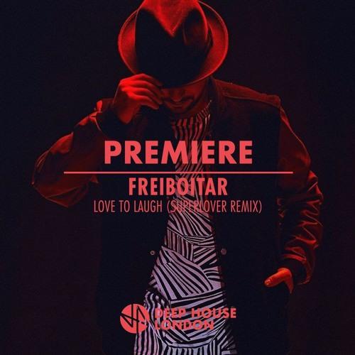 Premiere: Freiboitar - Love To Laugh (Superlover Remix)