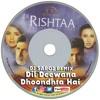 Dil Deewana Dhoondhta Hai Dj Saroj Remix