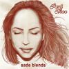 Sade Blends (Mix) / Paul Nice / FREE DOWNLOAD