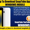 Step By Step To Download SnapTube Application On W