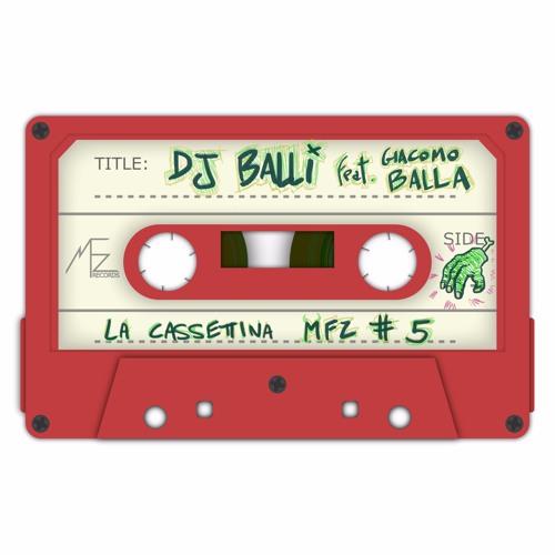 La Cassettina #05: DJ Balli ft. Giacomo Balla