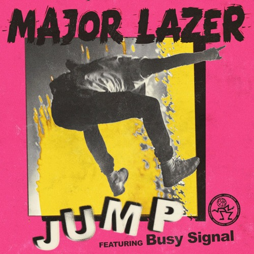 Major Lazer feat. Busy Signal - Jump (Original Mix)