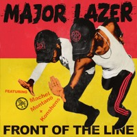 Major Lazer feat. Konshens & Machel Montano - Front of the Line (Original Mix)