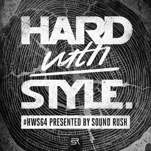 HARD with STYLE: Episode 64