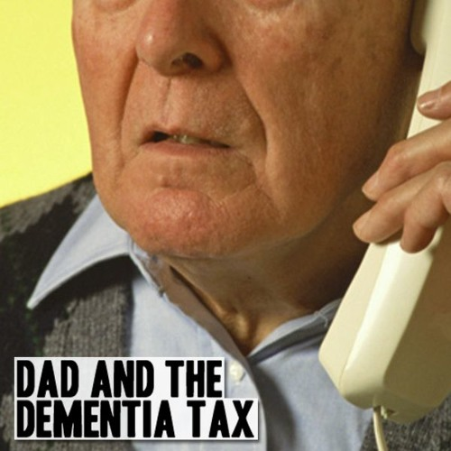 Dad And The Dementia Tax