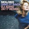 Moloko - Sing It Back (DJ ADHD 2k17 Remix)