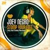 "Joey Negro ""Stomp Your Feet"" inc Hot Toddy Remix"
