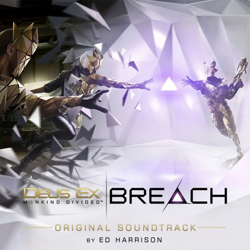Deus Ex: Breach - Original Soundtrack