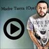 Chayanne Madre Tierra (oye) Cover Joel Romero