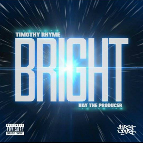 Bright (Prod by Nay The Producer)
