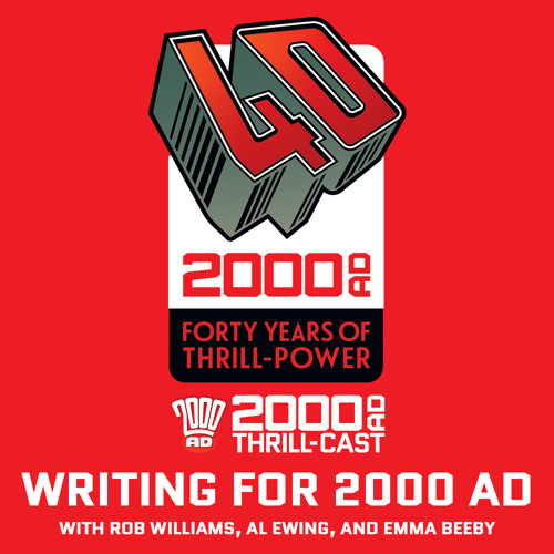 40 Years of Thrill-power Festival: Writing For 2000 AD panel