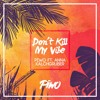 Sigrid - Don't Kill My Vibe (Piwo Remix ft. Anna Kalchgruber)
