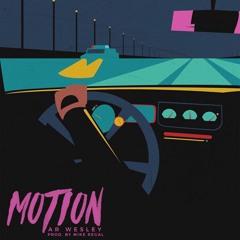 Motion (prod. Mike Regal)
