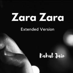Zara Zara (Extended Version)  Unplugged Cover  Rahul Jain  RHTDM