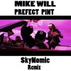 Mike WiLL Made-It - Perfect Pint (@SkyNomic Remix) ft. Kendrick Lamar, Gucci Mane, Rae Sremmurd
