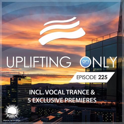 Uplifting Only 225 [No Talking] (incl. Vocal Trance) (June 1, 2017) [wav]
