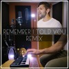 Nick Jonas - Remember I Told You ft. Anne-Marie & Mike Posner (Remix)