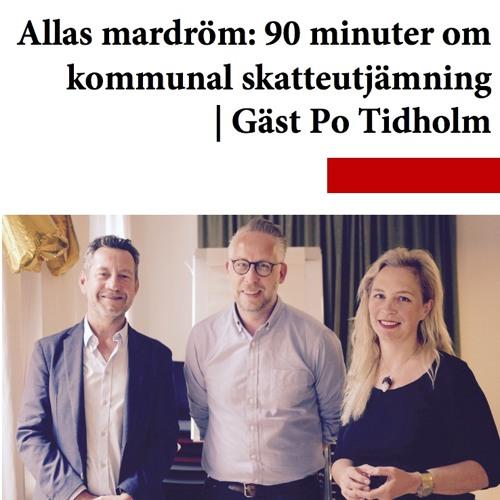 Allas mardröm - 90 minuter om kommunal skatteutjämning   Gäst Po Tidholm