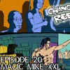 Episode 20 - Magic Mike XXL