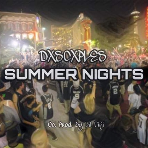 Lil Rob - Summer Nights (Remix) DXSCXPLES ft  Fuju (Co  Prod