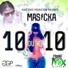 Masicka - Ten Outta Ten
