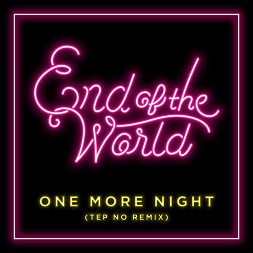 One More Night(Tep No Remix)