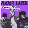 Major Lazer Know No Better Feat Travis Scott Camila Cabello And Quavo Slowed Down Mp3