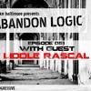 Abandon Logic 051 @ DI.FM(May 2017) WGuest Liddle Rascal