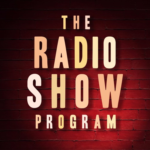 THE RADIO SHOW PROGRAM - Episode One